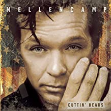 john mellencamp cuttin heads