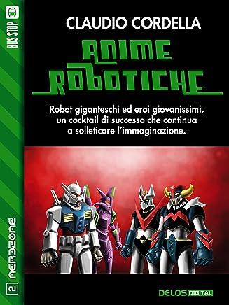 Anime robotiche (NerdZone)