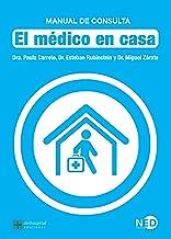El médico en casa: Manual de consulta (Medicina para la comunidad nº 1714)