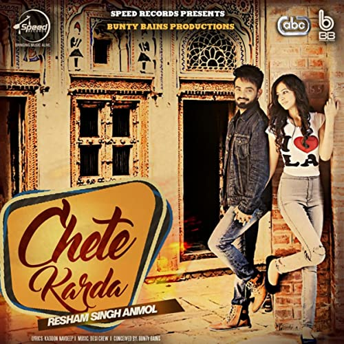 Chete Karda by Resham Singh Anmol with Desi Crew on Amazon Music