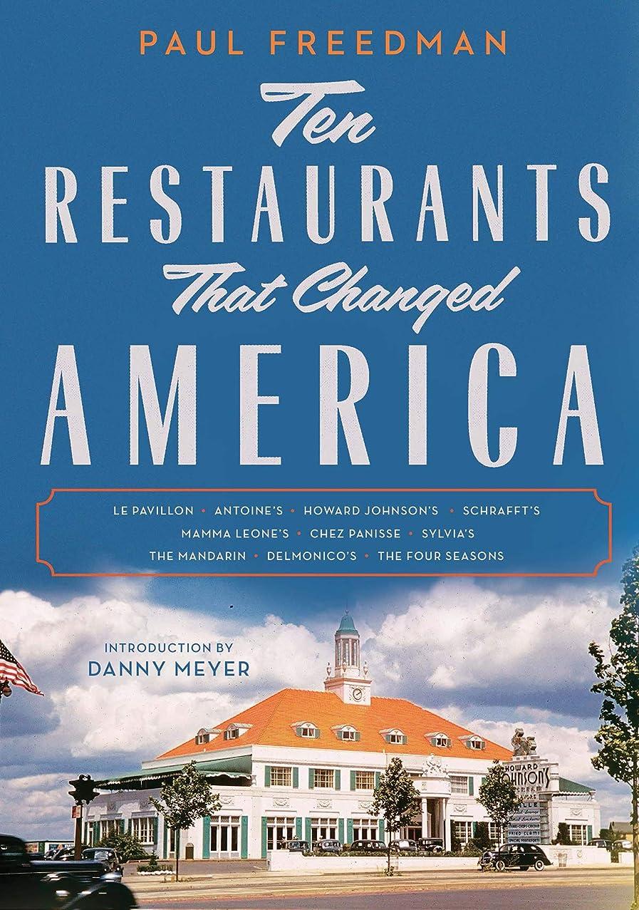 投資する伝統基本的なTen Restaurants That Changed America (English Edition)