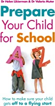 Prepare Your Child for School: How to make sure your child gets off to a flying start