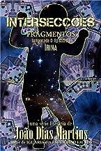 FRAGMENTOS: IRINA: Um conto dramático sobre crianças desaparecidas e mães desesperadas (Intersecções - Temporada 0 Livro 1) (Portuguese Edition)