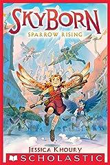 Sparrow Rising (Skyborn #1) Kindle Edition
