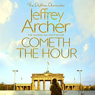 Cometh the Hour: The Clifton Chronicles, Book 6