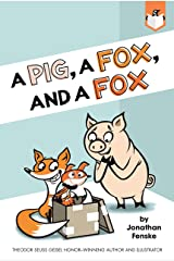A Pig, a Fox, and a Fox Kindle Edition