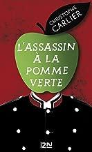 L'Assassin à la pomme verte (French Edition)
