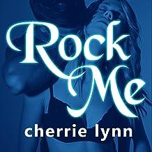 Rock Me: Ross Siblings, Book 2