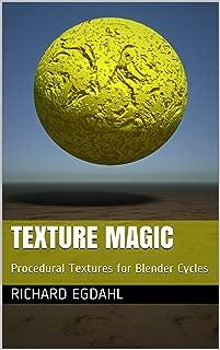 Texture Magic: Procedural Textures for Blender Cycles