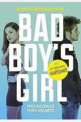 ¡Más razones para odiarte! (Bad Boy's Girl 2) Versión Kindle