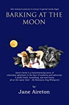 BARKING AT THE MOON: #ADOPTDONTSHOP How 5 special needs rescue dogs changed lives