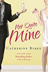 Not Quite Mine Kindle Edition