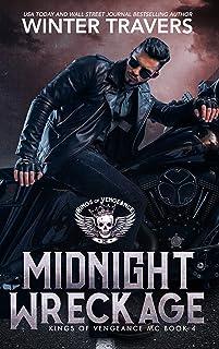 Midnight Wreckage (Kings of Vengeance MC Book 4)