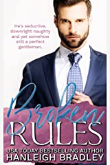 Broken Rules: Hanleigh's London (The Rules Series Book 1) Kindle Edition