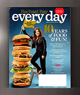 Rachael Ray - Every Day. November, 2015. Special Tenth Anniversary Issue. 10 Burgers by Celebrity Chefs; TV Stars' Thanksgiving Recipes; 30-Minute Party Meals