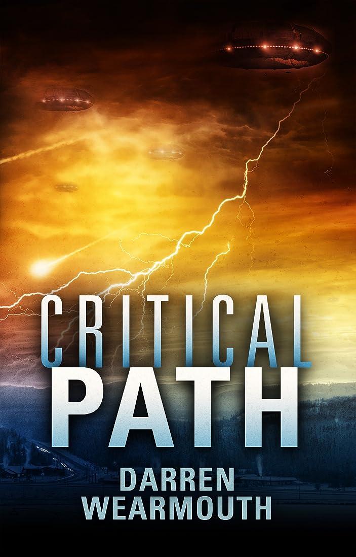 かろうじて染料賛美歌Critical Path (The Invasion Trilogy Book 2) (English Edition)