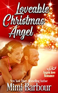 Loveable Christmas Angel (Angels with Attitudes Book 3)