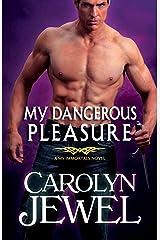 My Dangerous Pleasure (My Immortals Book 4) Kindle Edition