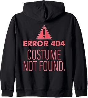 Error 404 Costume Not Found - DIY Halloween Costume Zip Hoodie