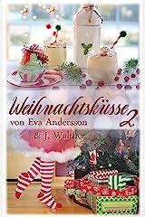 Weihnachtsküsse 2: Lesbische Weihnachtsgeschichten Kindle Ausgabe