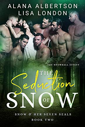 The Seduction of Snow (Snow & Her Seven SEALs Book 2)