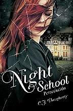 Persecución (Night School 3) (Spanish Edition)