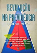 A Revolução na Previdência de Kaizo Iwakami Beltrão e Outros pela Geração Editorial (1998)