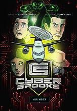 Air Heist: A childrens spy book (Cyber Spooks 2)
