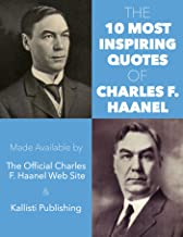 The 10 Most Inspiring Quotes of Charles F. Haanel