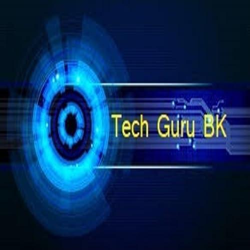 Tech Guru BK