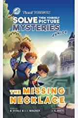 The Missing Necklace: A Timmi Tobbson Young Explorers Adventure Book for Girls and Boys (Solve-Them-Yourself Mysteries Book for Girls and Boys ages 6-8) ... Book Series for Boys and Girls Age 6-8 2) Kindle Edition