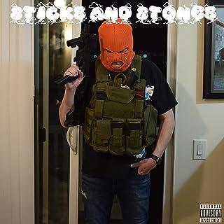 Sticks and Stones [Explicit]