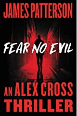 Fear No Evil (Alex Cross Book 29) Kindle Edition