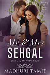 Mr & Mrs Sehgal (Mr & Mrs Series Book 1) Kindle Edition