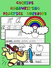 Cursive Handwriting Practice Workbook: Master cursive letters, words, sentences, and more