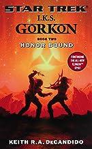 I.K.S. Gorkon: Honor Bound: Book Two (Star Trek: The Next Generation 2)