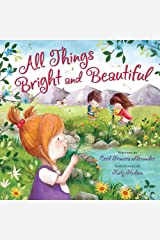 All Things Bright and Beautiful Hardcover
