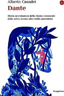 Dante. Il racconto della Commedia dai manoscritti agli algoritmi