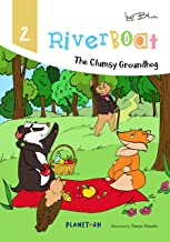 Riverboat: The Clumsy Groundhog: Teach Your Children Friendship (Riverboat Series Picture Books Book 2)