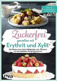 Zuckerfrei genießen mit Erythrit und Xylit: Die besten Low-
