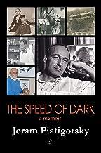 The Speed of Dark: A Memoir