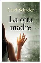 La otra madre (TESTIMONIOS Y VIVENCIAS) (Spanish Edition)