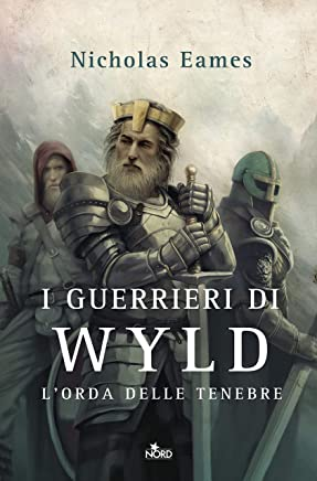 I guerrieri di Wyld: Lorda delle tenebre