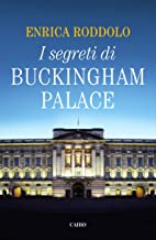 Scaricare Libri I segreti di Buckingham Palace PDF