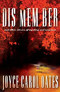 Dis Mem Ber: And Other Stories of Mystery and Suspense