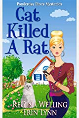 Cat Killed A Rat: Quirky Cozy Mysteries (The Ponderosa Pines Series Book 1) Kindle Edition