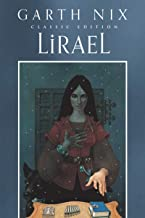 Lirael Classic Edition (Old Kingdom, 2)