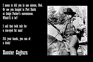 XL Poster 20x30 John Wayne True Grit Talking To Ned Pepper Quote. See You Hung - Rooster Cogburn