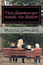 This Hamburger Needs No Helper: A Single Mom's Attempt to Not Suck at Life