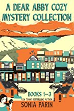 A Dear Abby Cozy Mystery Collection Books 1 - 3: End of the Lane, Be Still My Heart and The Last Ride
